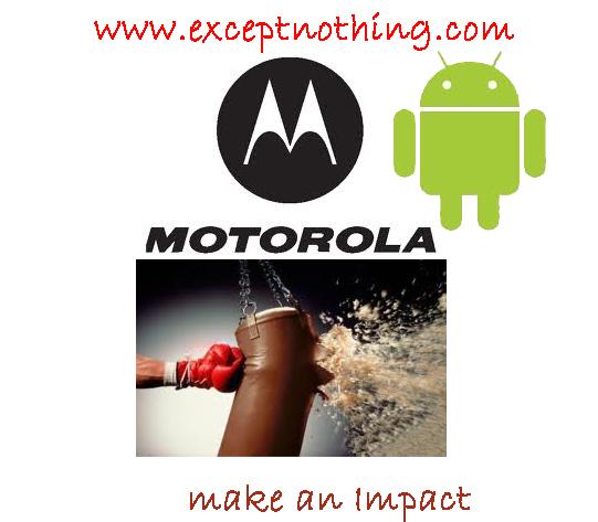 Motorola and Android make an Impact