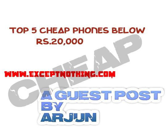 Top 5 Cheap Phones Below Rs.20,000