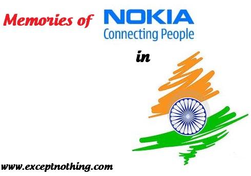 Memories of Nokia in India