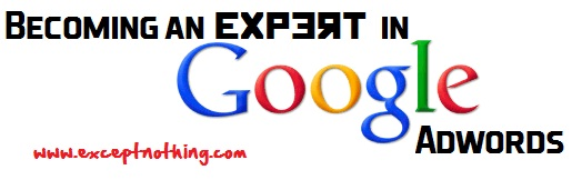 Becoming an Expert in Google Adwords