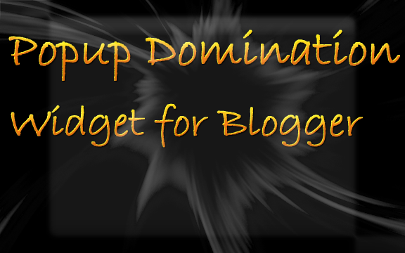 Popup Domination for Blogger