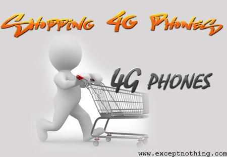 Shopping 4G Phones