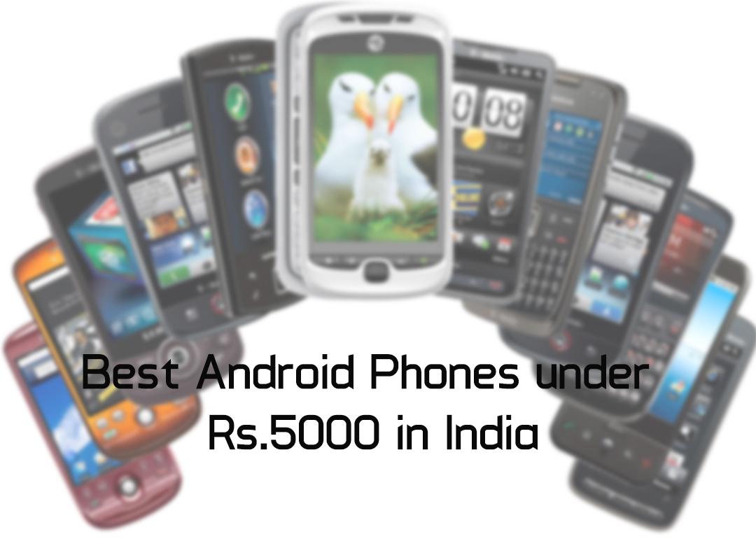 but not mobile phones under 5000 in india approval The