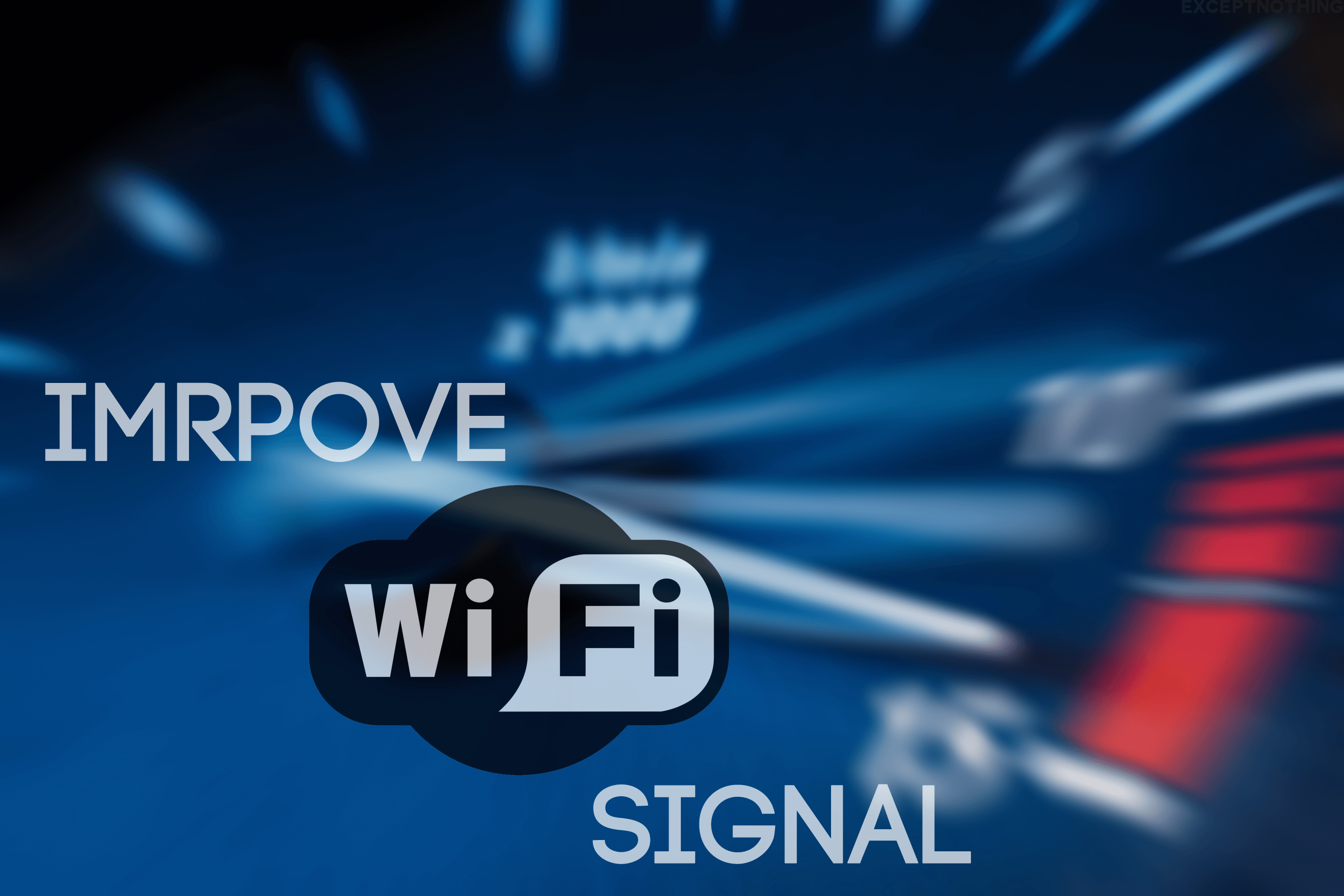 Improve WiFi Signal Strength